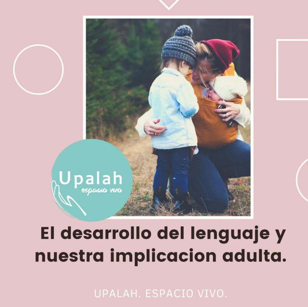 Desarrollo del lenguaje y nuestra implicación adulta