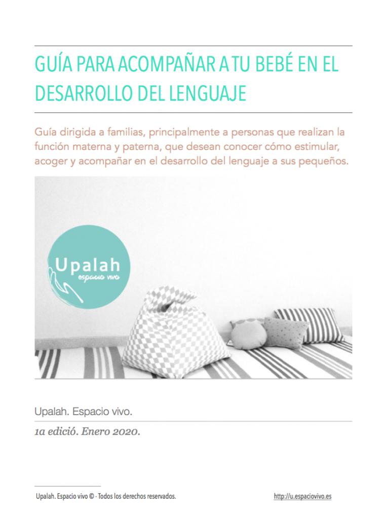 Guía para acompañar el desarrollo del lenguaje de tu bebé