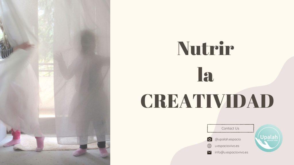 Nutrir la creatividad